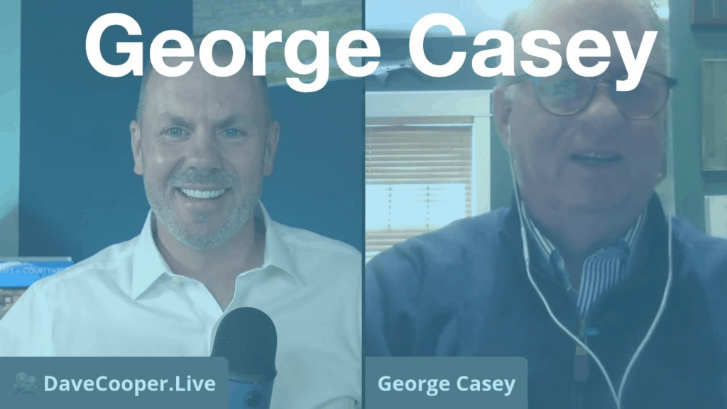 George Casey with Dave Cooper